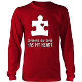 Someone Au-Some Has My Heart - Autism Awareness District Long Sleeve - Free Shipping