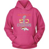 Denver Broncos SuperBowl 50 Championship Collection v1 - Unisex Hoodie - Free Shipping