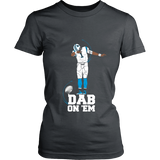 Carolina Panthers - Cam Newton - Dab On Em - District Made Womens Shirt
