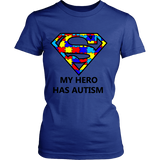 My Hero Has Autism -Autism Awareness District Womens Shirt - Free Shipping