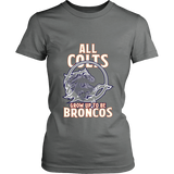 Denver Broncos - All Colts Grow Up to Be Super Broncos - District Made Womens TShirt