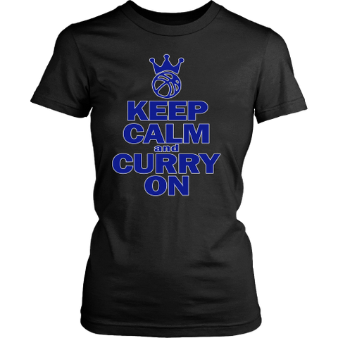 Golden State Warriors Keep Calm and Curry on - Steph Curry District Womens Shirt - Free Shipping