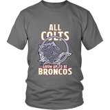 Denver Broncos - All Colts Grow Up to Be Super Broncos - District Unisex TShirt