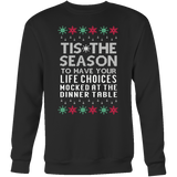 Tis The Season Mocked Life Choices Unisex Ugly Christmas Sweater - Free Shipping