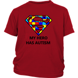 My Hero Has Autism -Autism Awareness District Youth Shirt - Free Shipping