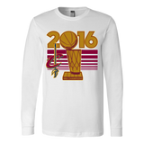 Cleveland Cavaliers 2016 NBA Champions Finals Trophy  Canvas Long Sleeve Shirt - Free Shipping