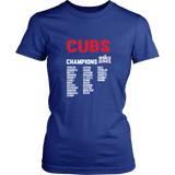 2016 World Series Champions Chicago Cubs MLB Cubs World Series Champions Team List Women's Shirt - Free Shipping