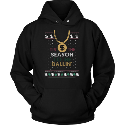 Tis The Season To Be Ballin Ugly Christmas Sweater Unisex Hoodie - Free Shipping