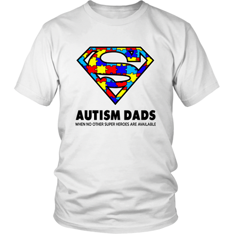 Autism Super Dad Mens District Unisex Shirt for Autism Awareness - Free Shipping