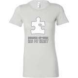 Someone Au-Some Has My Heart - Autism Awareness Bella Womens Shirt - Free Shipping