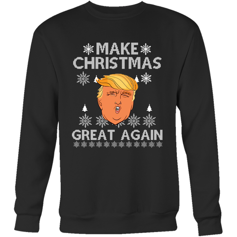 Donald Trump Make Christmas Great Again Ugly Christmas Sweater Design Unisex Crewneck Sweatshirt