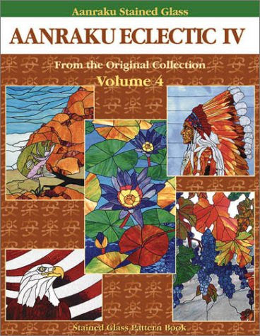 Aanraku Eclectic Stained Glass Pattern Book Volume 4
