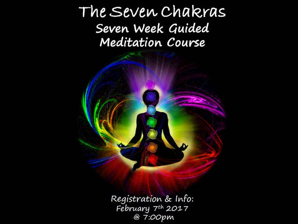 The Seven Chakras: Guided Meditation Course