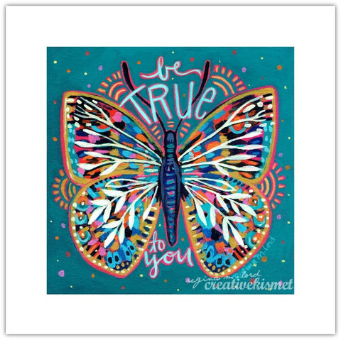 Be True Butterfly - 8x8 Art Print