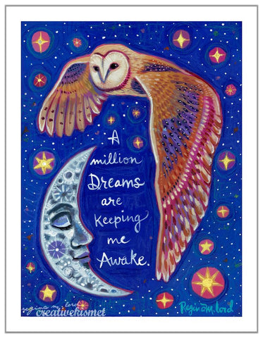 A Million Dreams - Night Owl - Art Print