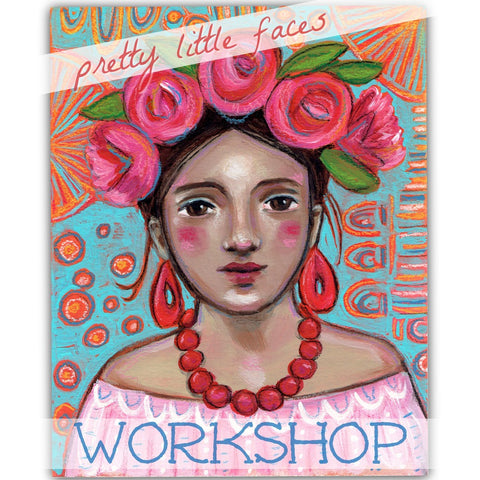 Pretty Little Faces - In Person Workshop