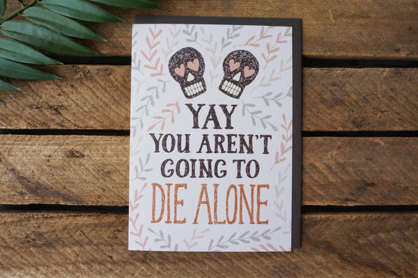 Greeting Card Die Alone