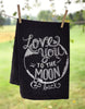 Dish Towel To The Moon & Back