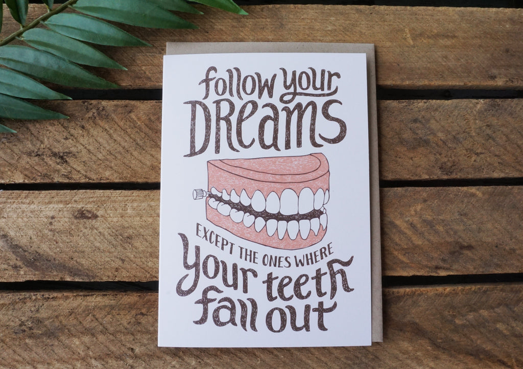 Greeting Card Follow Your Dreams