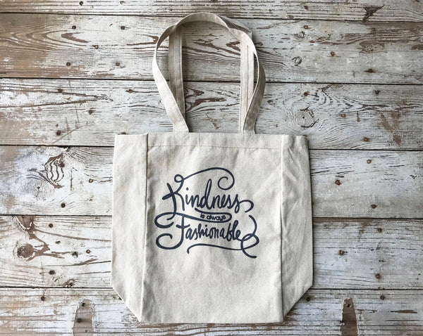 Tote - Kindness is Always Fashionable