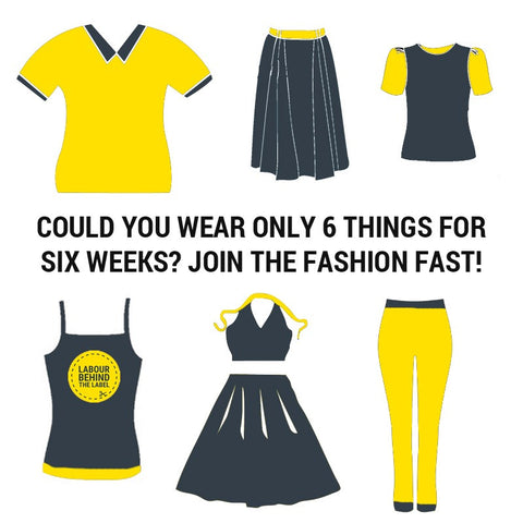 Could you wear only 6 items for Six Weeks? Join the Fashion Fast and the Six Items Challenge with Labour Behind The Label, The Lilfairtrade Shop Dubai UAE