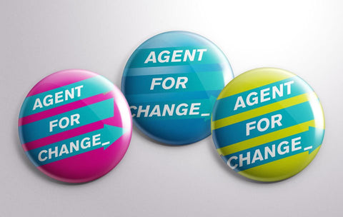 Agent for Change badges - World Fair Trade Day 2017 by Helen Barlow Scott of the One Line Design Studio