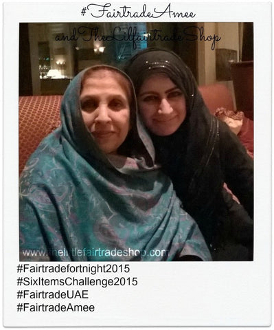 Fairtrade Amee my beloved mother Mrs Meshar Mumtaz Bano and Sabeena Ahmed - Fairtrade Fortnight Dubai, UAE 2015