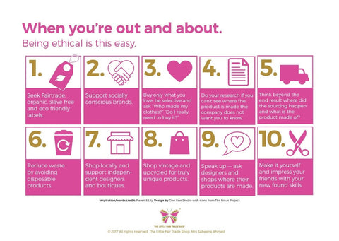 WHEN YOU'RE OUT AND ABOUT BEING ETHICAL IS SO EASY POSTER - The Little Fair Trade Shop