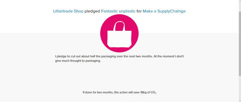Do Nation my pledge Fantastic Unplastic - Jun-Aug 17 with The Lilfairtrade Shop
