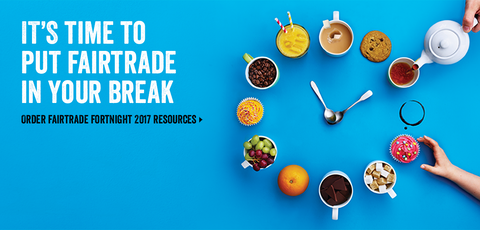 ''It's time to put fairtrade in your break.'' with The Little Fair Trade Shop UK and UAE