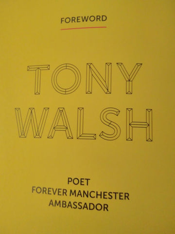 Tony Walsh This Is Manchester Tribute received October 2017 In memory of the 22 innocent Manchester Victims