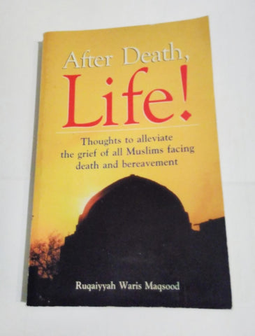 After Death Life Book Cover - Ruquiyyah Waris Maqsood