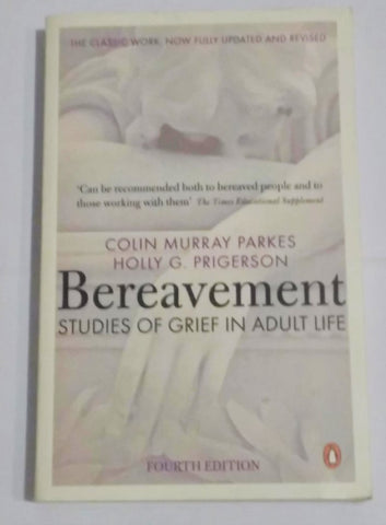 Bereavement Book Cover - Colin Murray Parkes and Holly G Prigerson