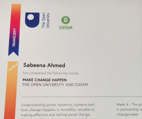 Make Change Happen - Future Learn MOOC with Oxfam and the Open University Certificate, Sabeena Ahmed