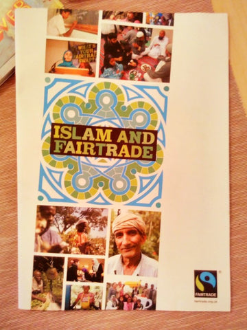 Islam and Fairtrade booklet produced by the Fairtrade Foundation London