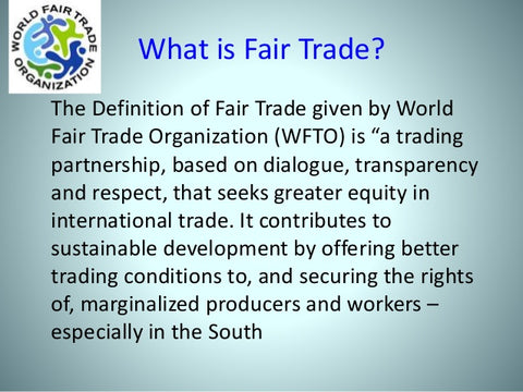 WFTO Defintion of Fair Trade