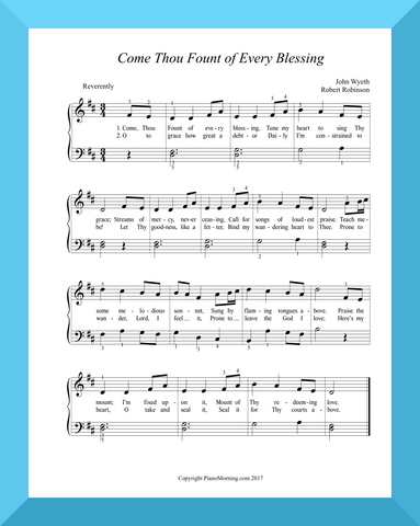 Come Thou Fount of Every Blessing Hymn