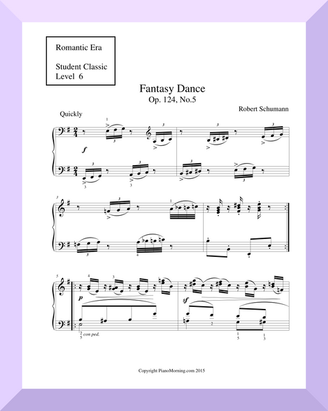 "Student Classic Level 6     "" Fantasy Dance ""   ( Schumann )"