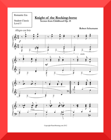"Student Classic Level 5     "" Knight Rocking Horse ""   ( Schumann )"