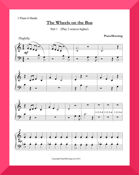 The Wheels on the Bus (1 piano, 6 hands)