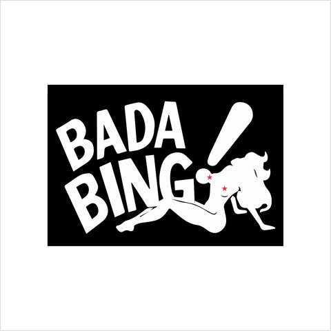 Bada Bing Sopranos Sign