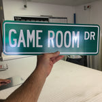 Game Room or Man Cave Street Signs - Custom Street Signs