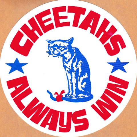 Cheetahs Always Win Decal