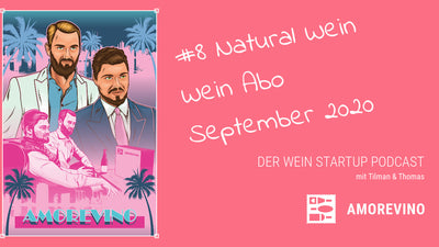 Wein Podcast #8: Natural Weine - Wein Abo September 2020