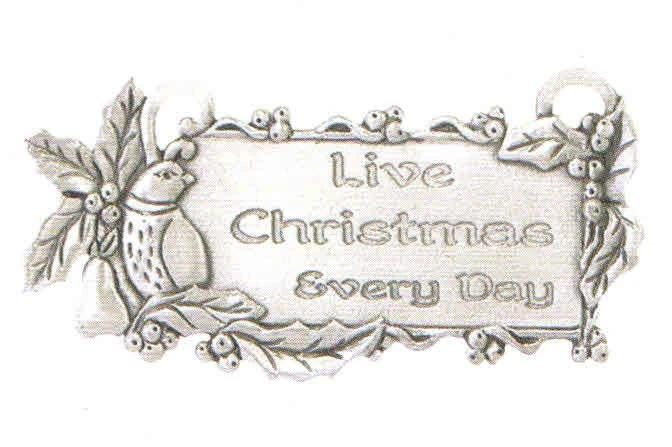 """Live Christmas Everyday"" Charm"