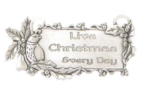 """Live Christmas Everyday"" Charm CC-205"