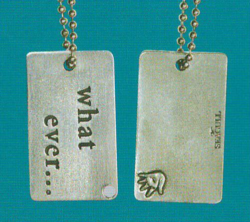 Whatever Dog Tag DT-103