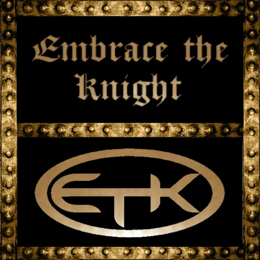 Embrace The Knight