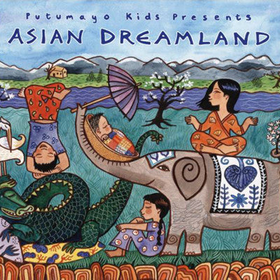 [Putumayo Kids] Asian Dreamland - Gemgem