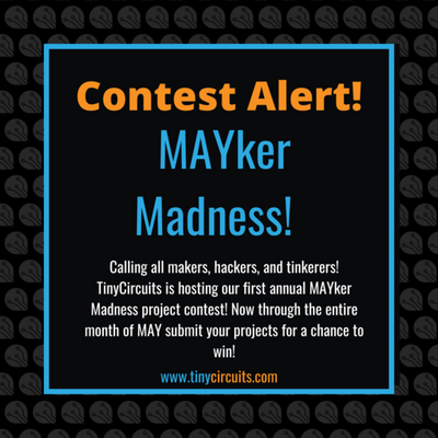 Mayker Madness Project Contest